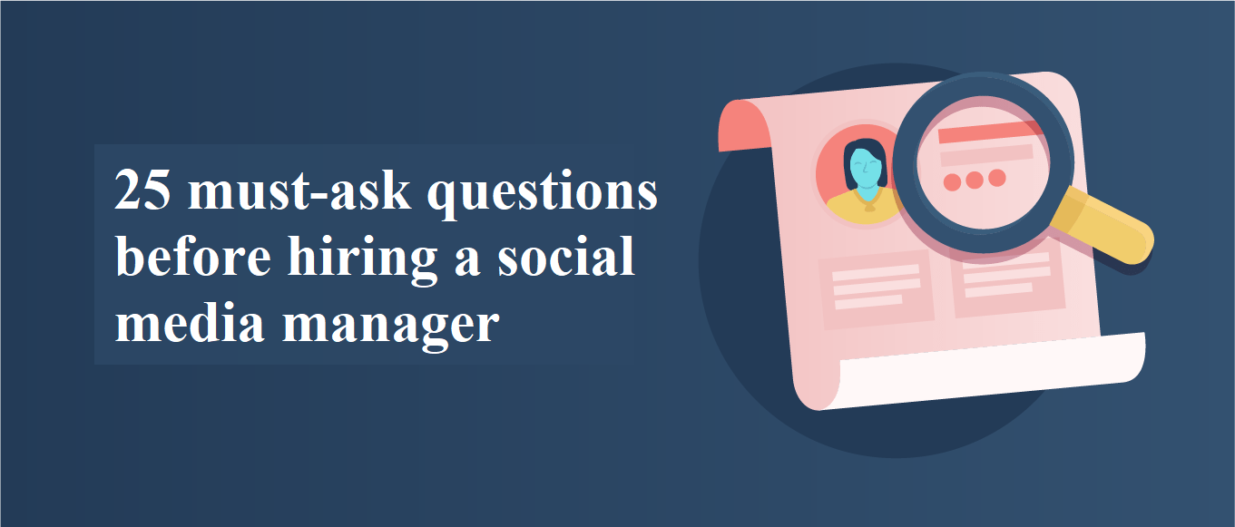 Interview Questions for Your Next Social Media Manager