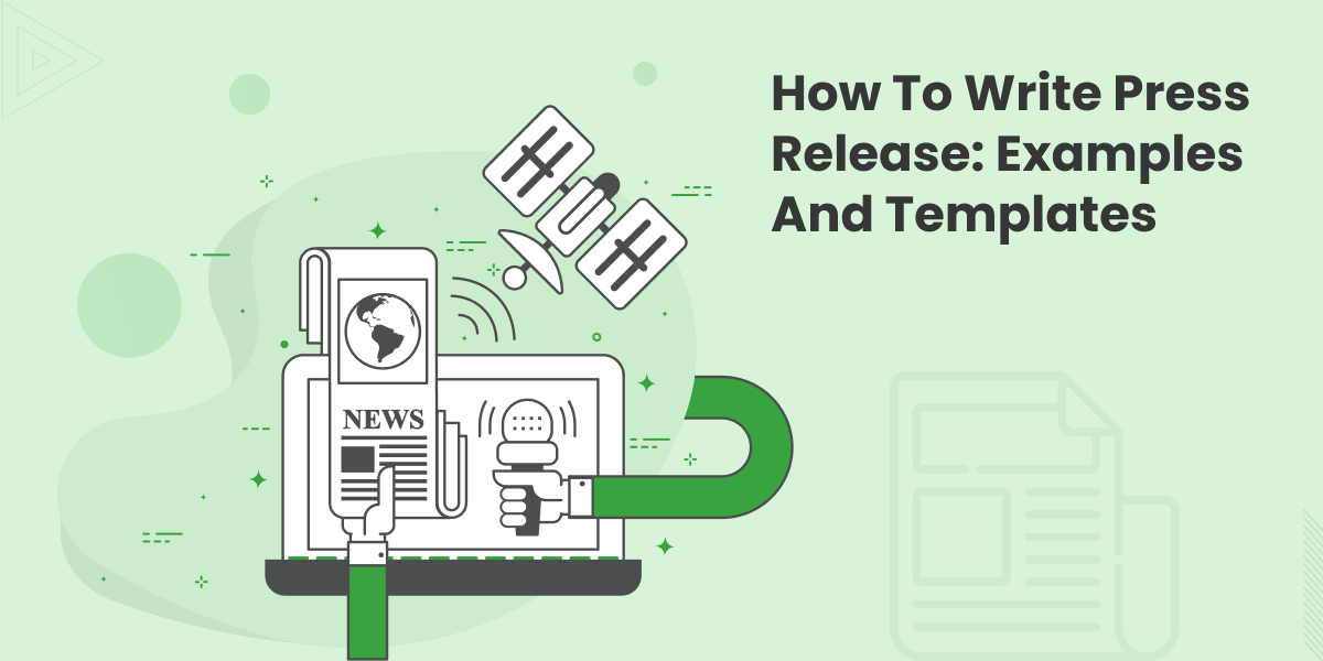 How to Write Press Release: 21 Examples and 7 Templates
