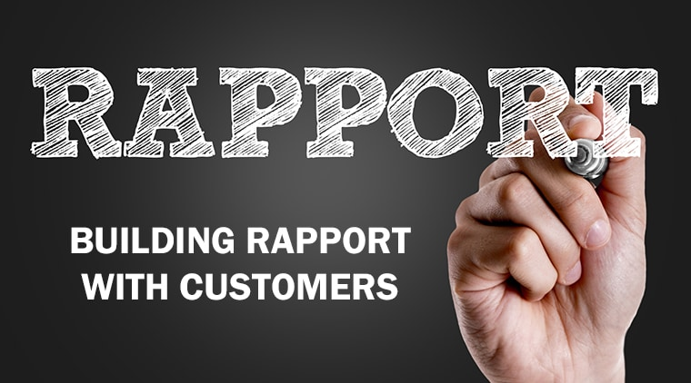 Building A Rapport With Customers