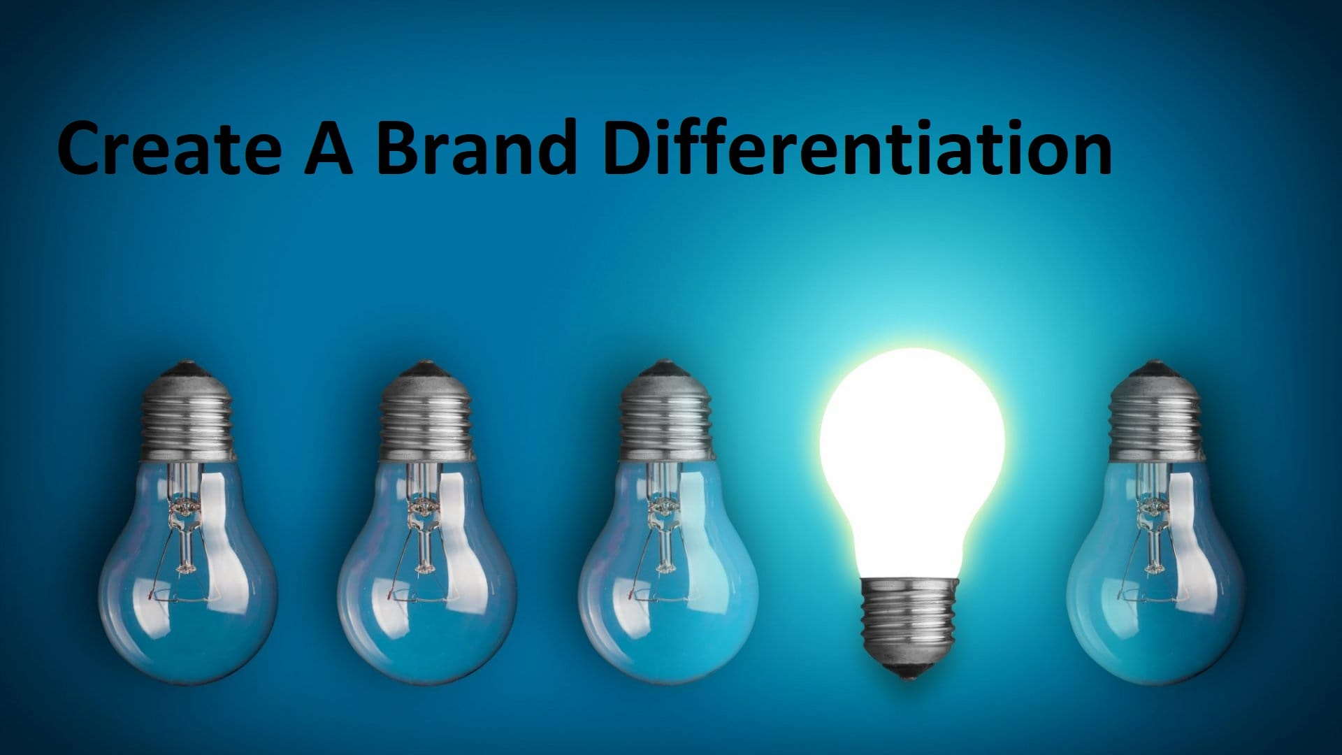 Create A Brand Differentiation