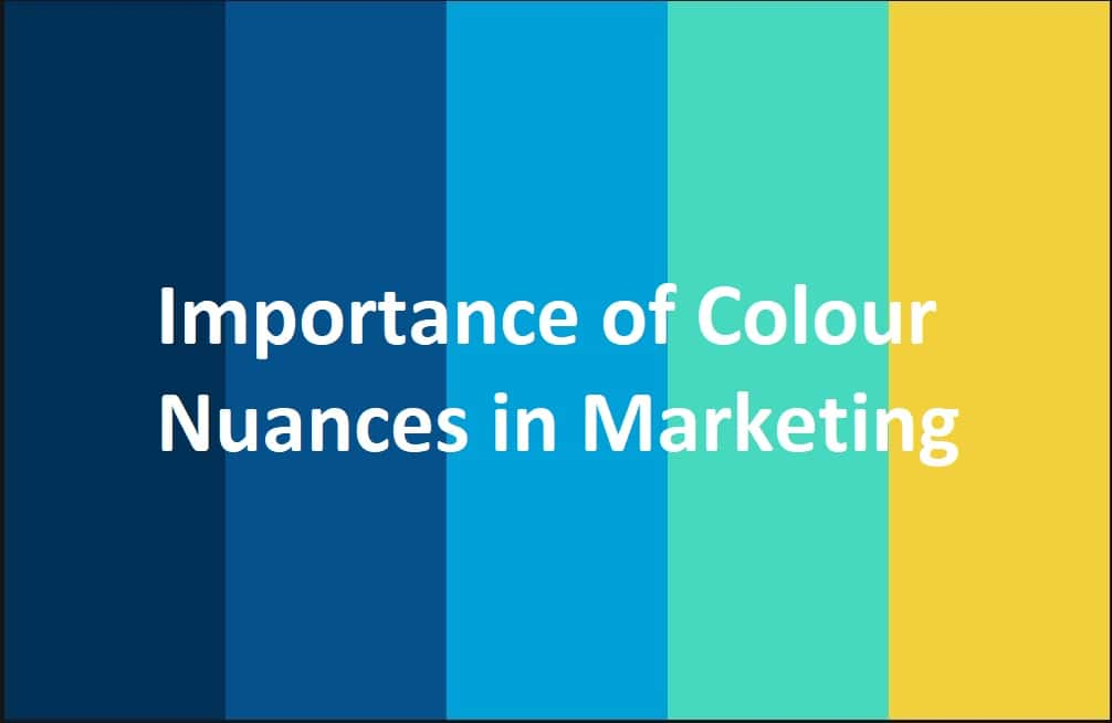 Importance of Colour Nuances in Marketing
