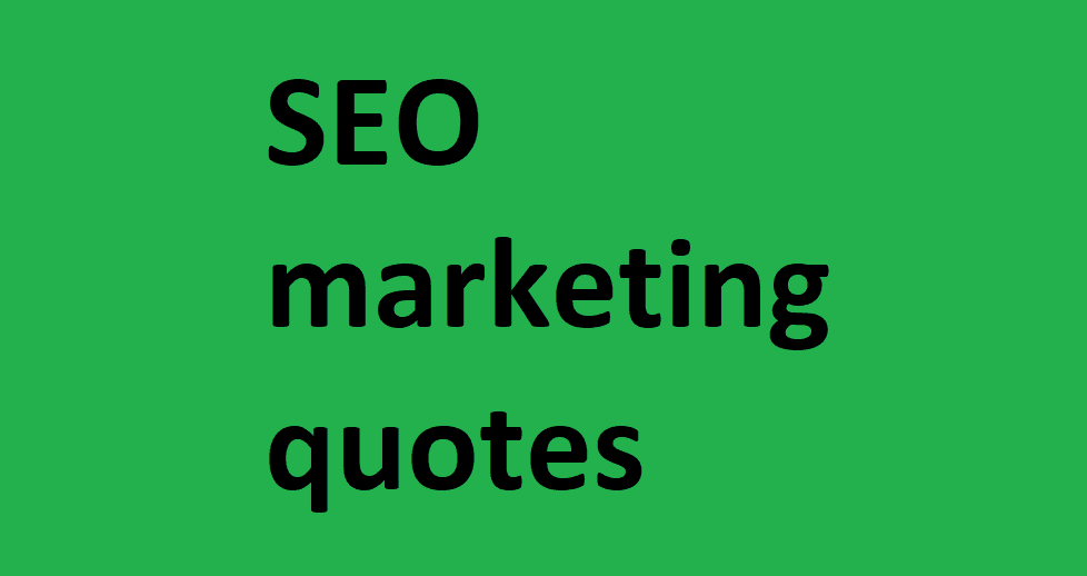 SEO marketing quotes