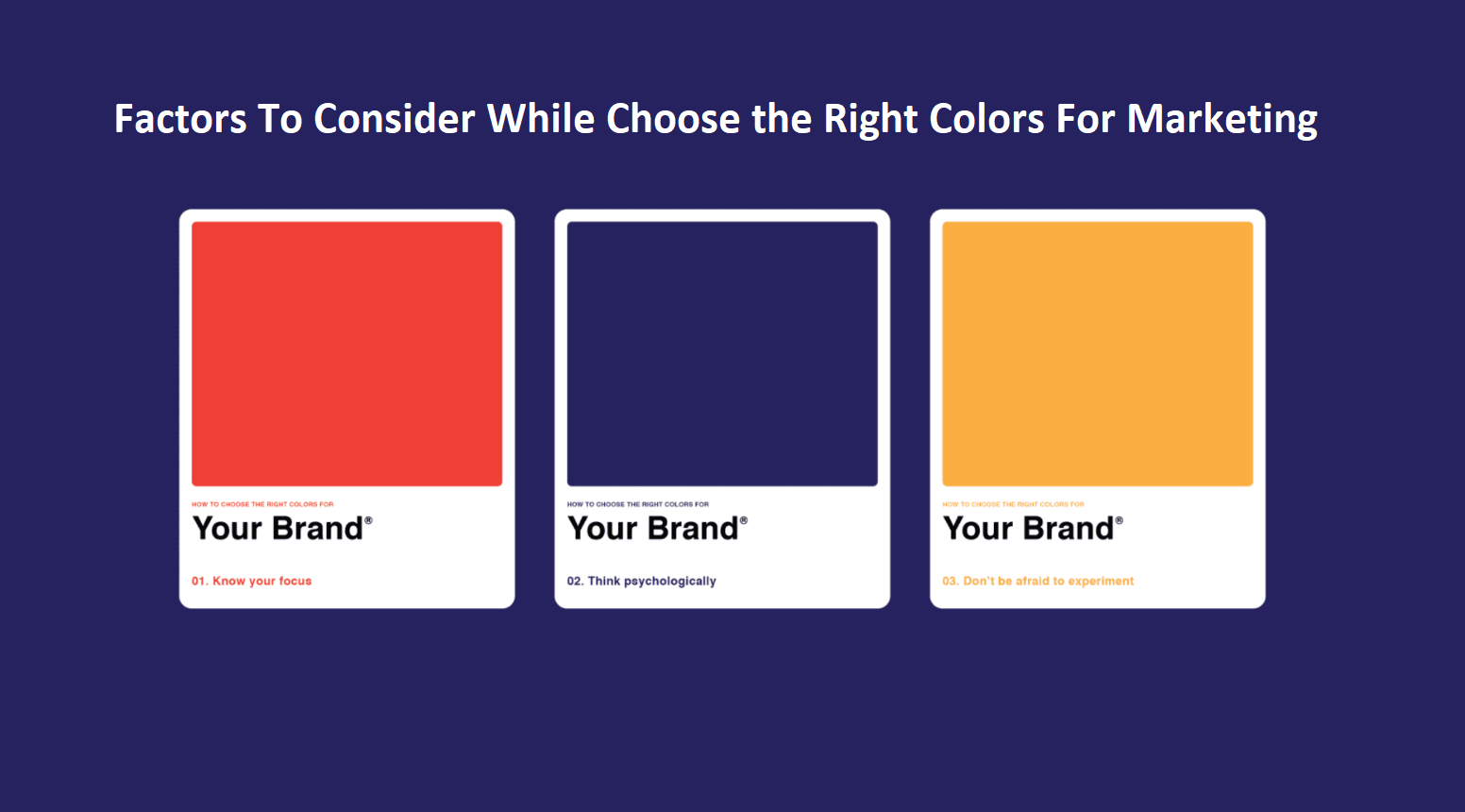 Factors To Consider While Choose the Right Colors For Marketing