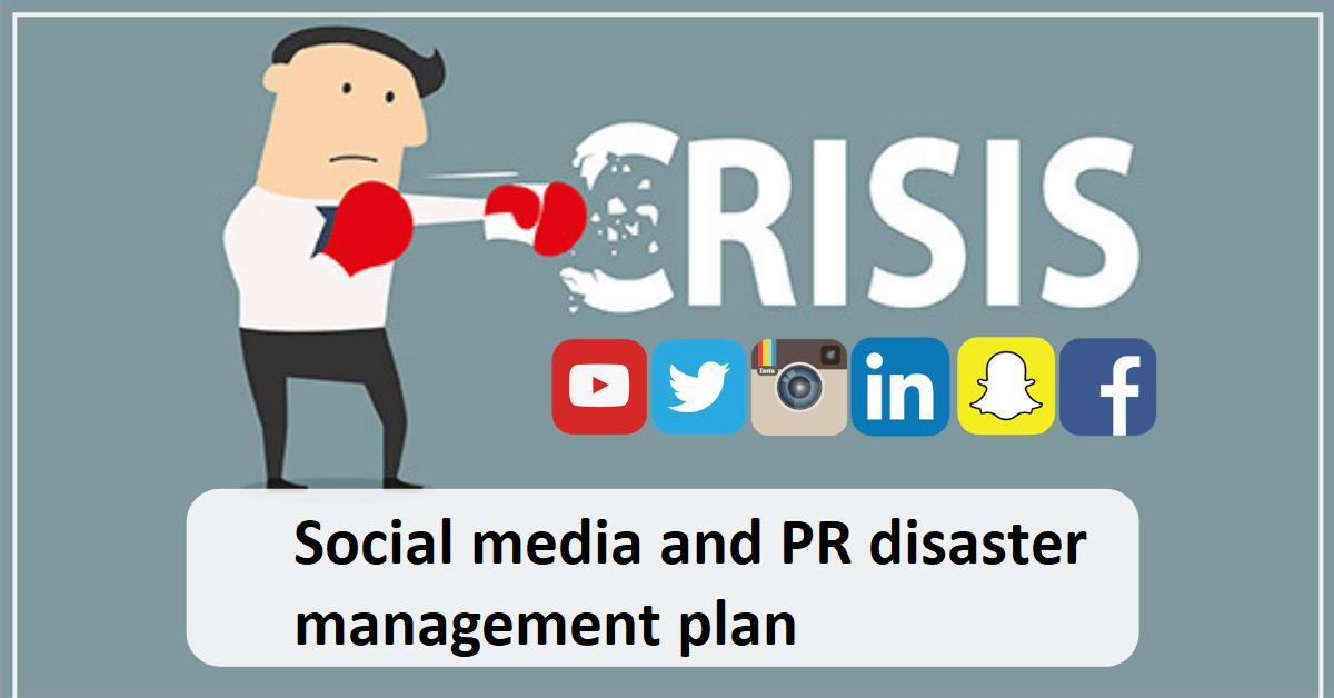 Social media and PR disaster management plan