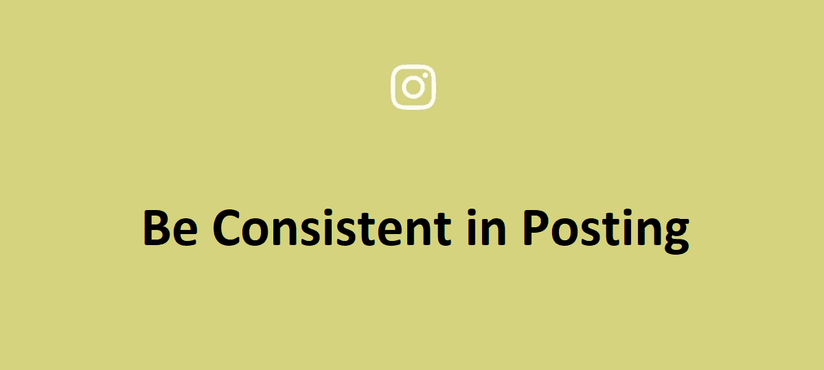 Be Consistent in Posting