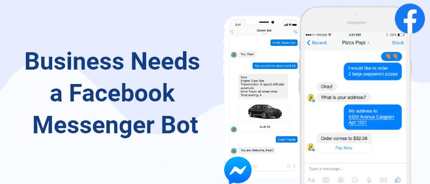 Facebook Messenger Bots for your business