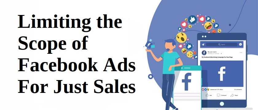 Scope of Facebook Ads For Just Sales