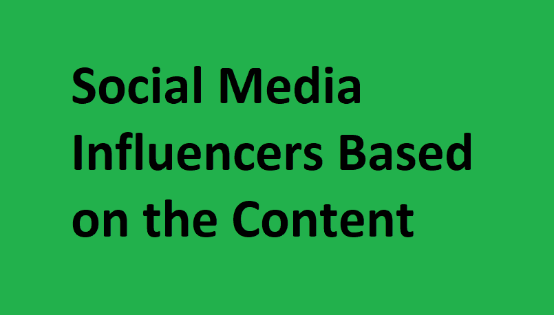 Social Media Influencers Based on the Content