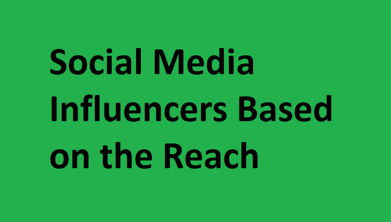 Social Media Influencers Based on the Reach