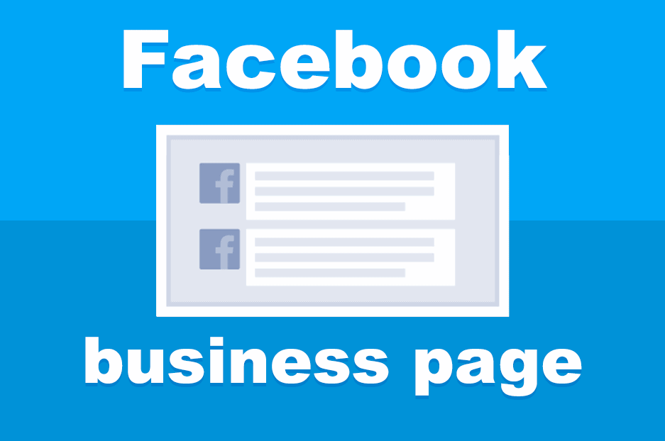 What is a Facebook Business Page