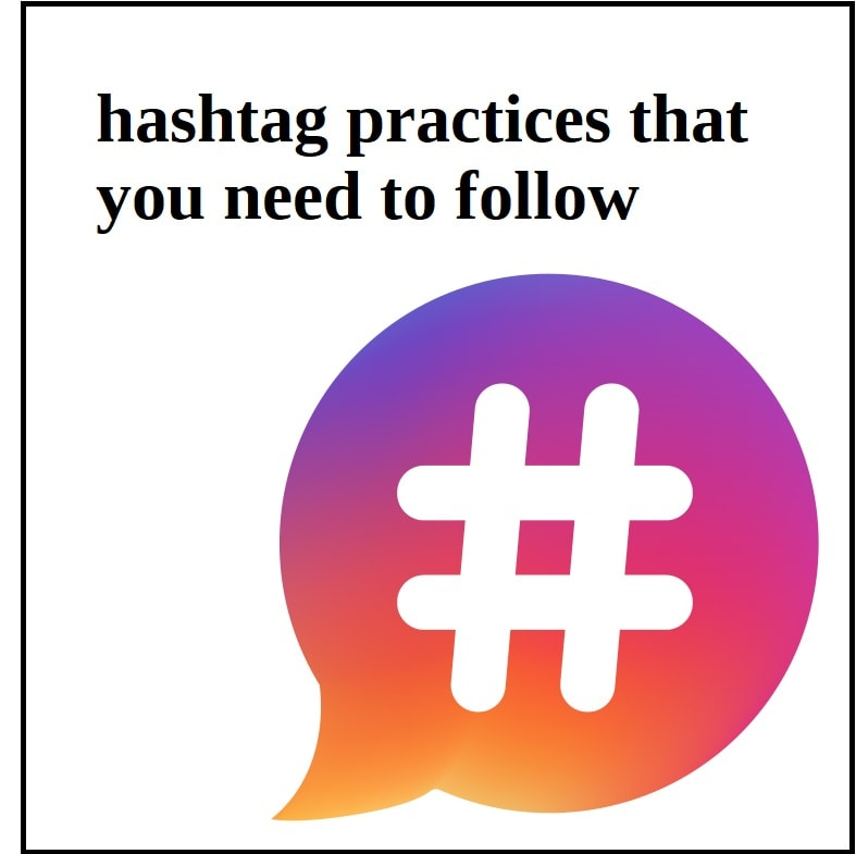 hashtag practices