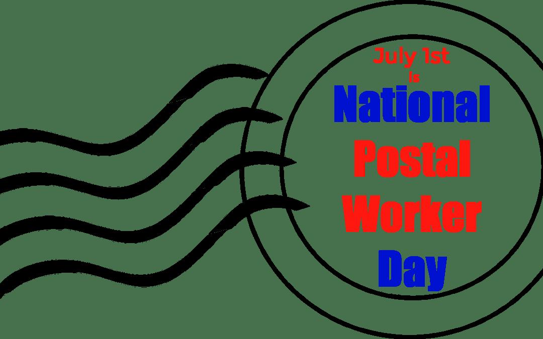 1st July - National Postal Worker Day