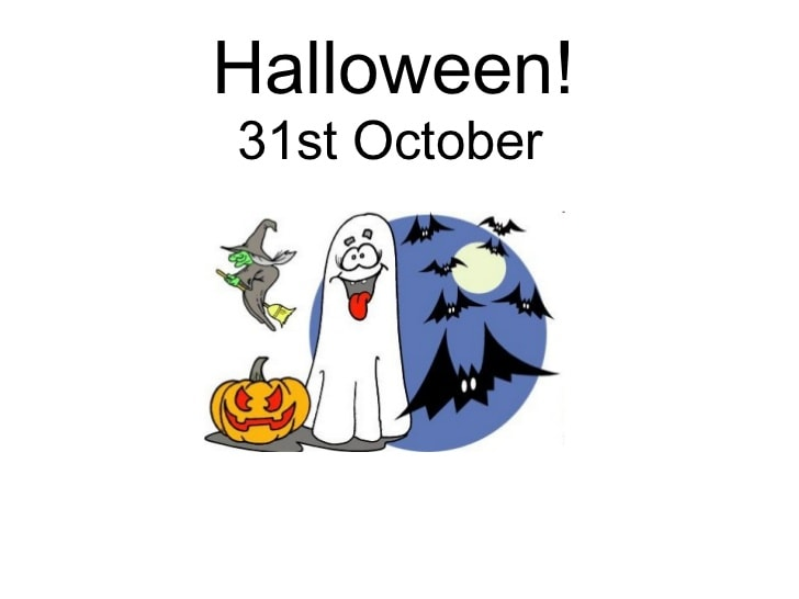 31st October - Halloween