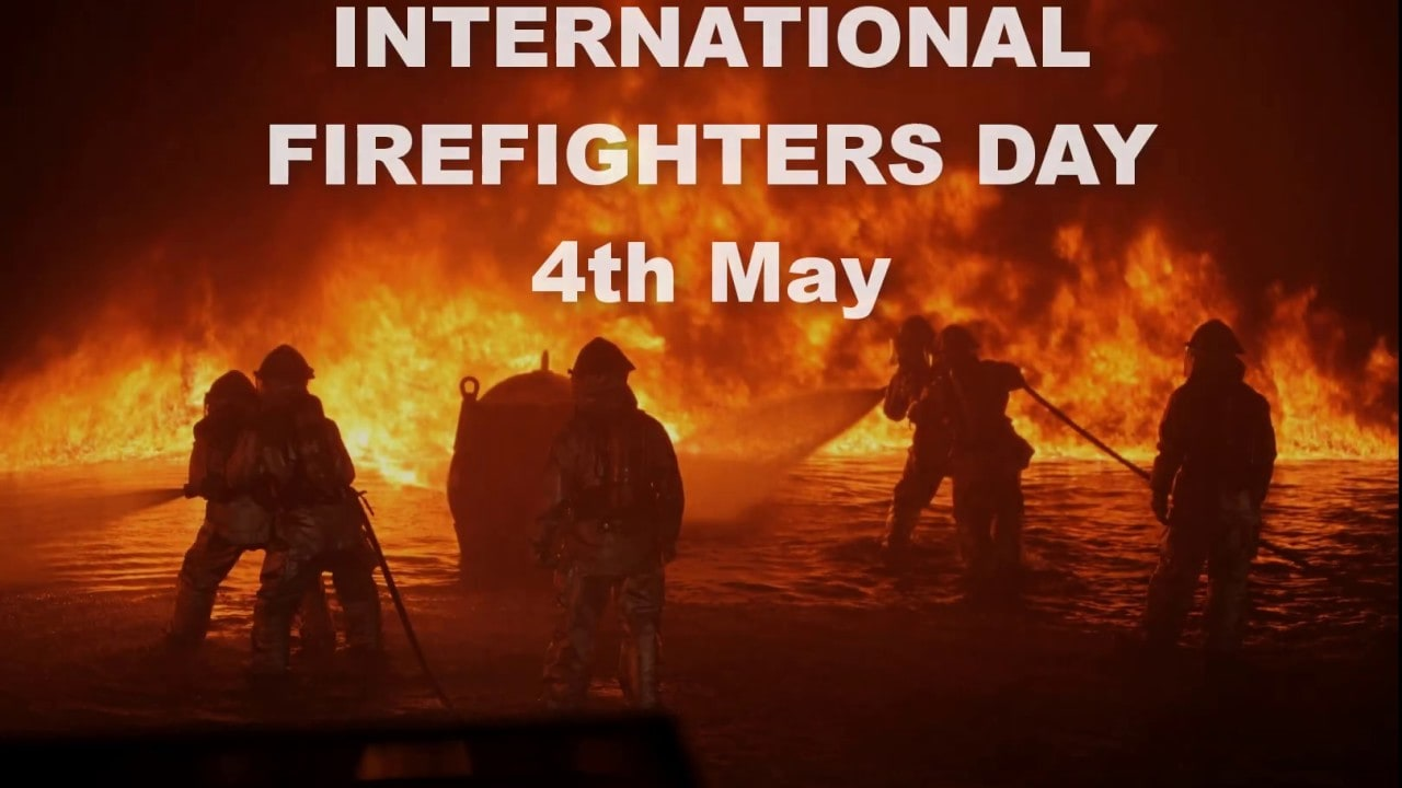 4th May - International Firefighters Day