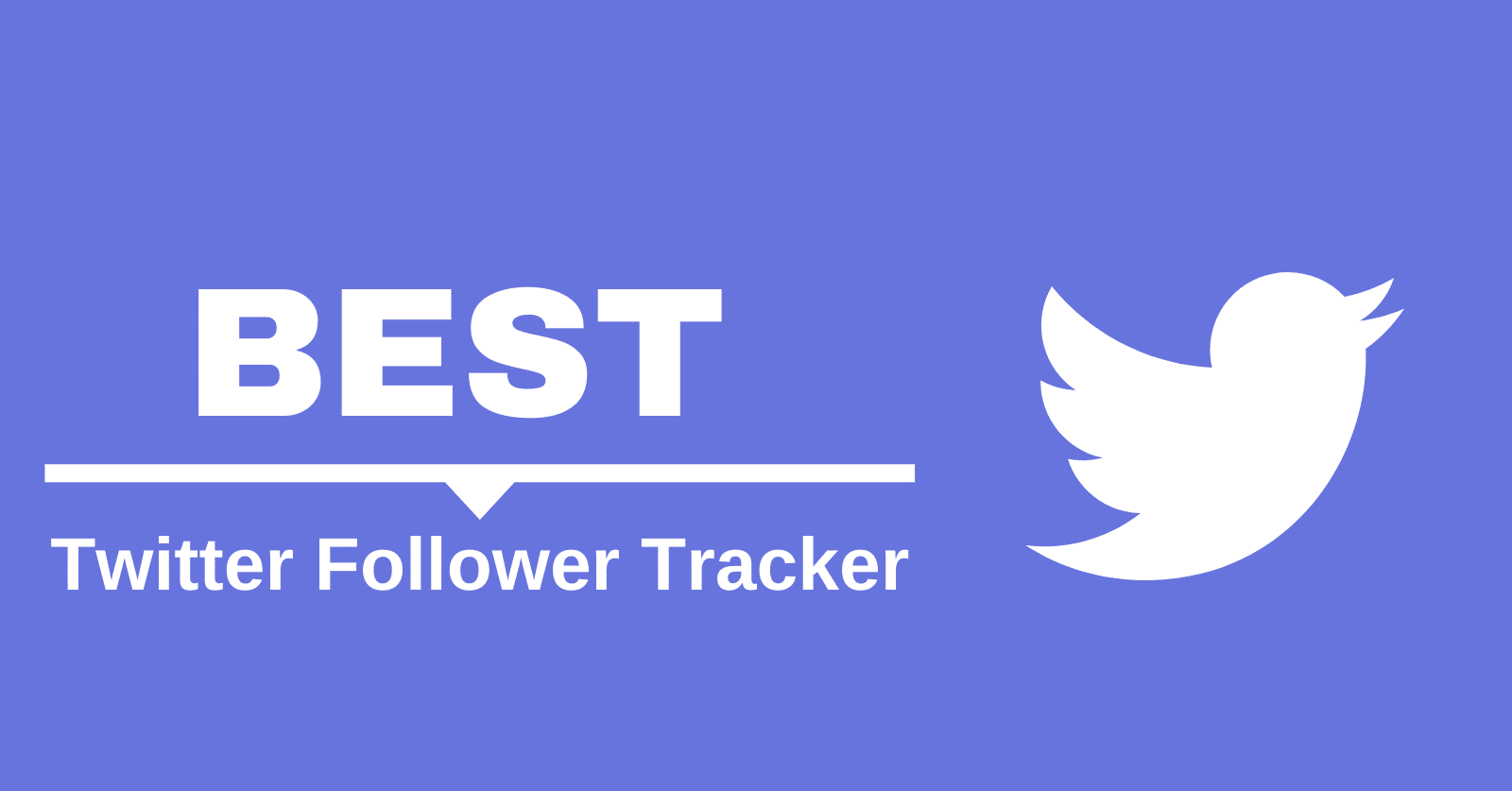 Easy and Efficient Twitter Follower Tracker Tools