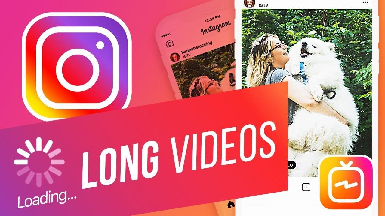Long IGTV video