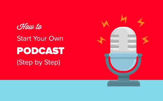 Step by Step Guide to Starting a Podcast