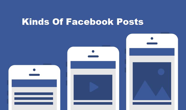 Kinds Of Facebook Posts