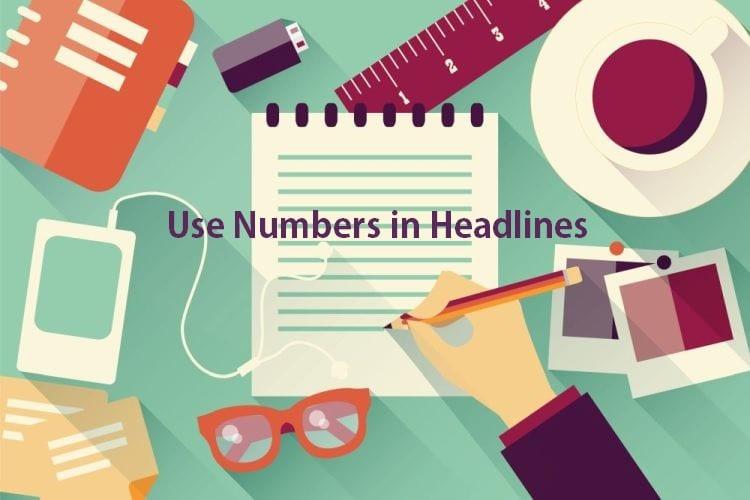 Use Numbers in Headlines