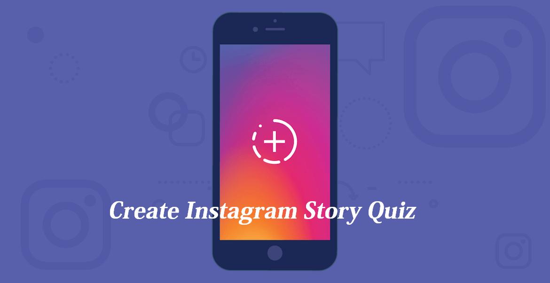 Create Instagram Story Quiz