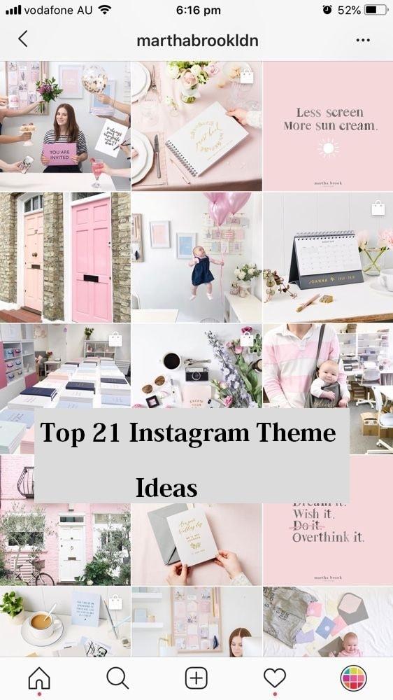Top 21 Instagram Theme Ideas